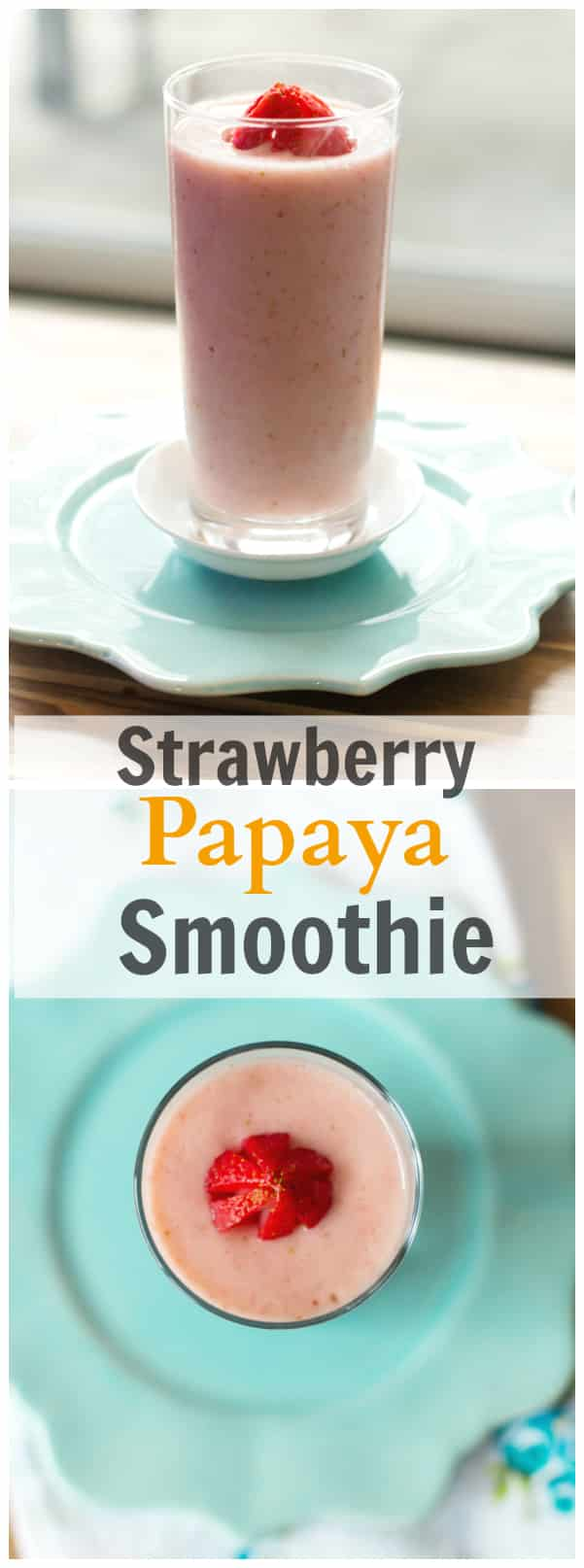 strawberry papaya smoothie