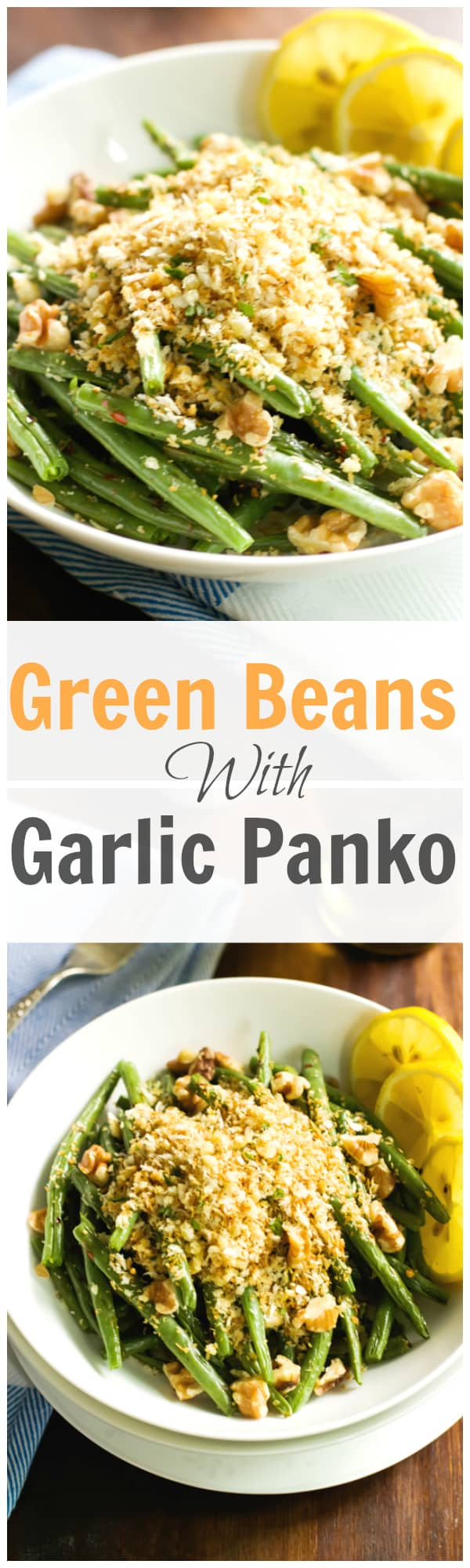 Green Beans with Garlic Panko