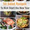 50 Salad Recipes to Kick Start The New Year