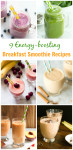 9 Energy-boosting Breakfast Smoothie Recipes