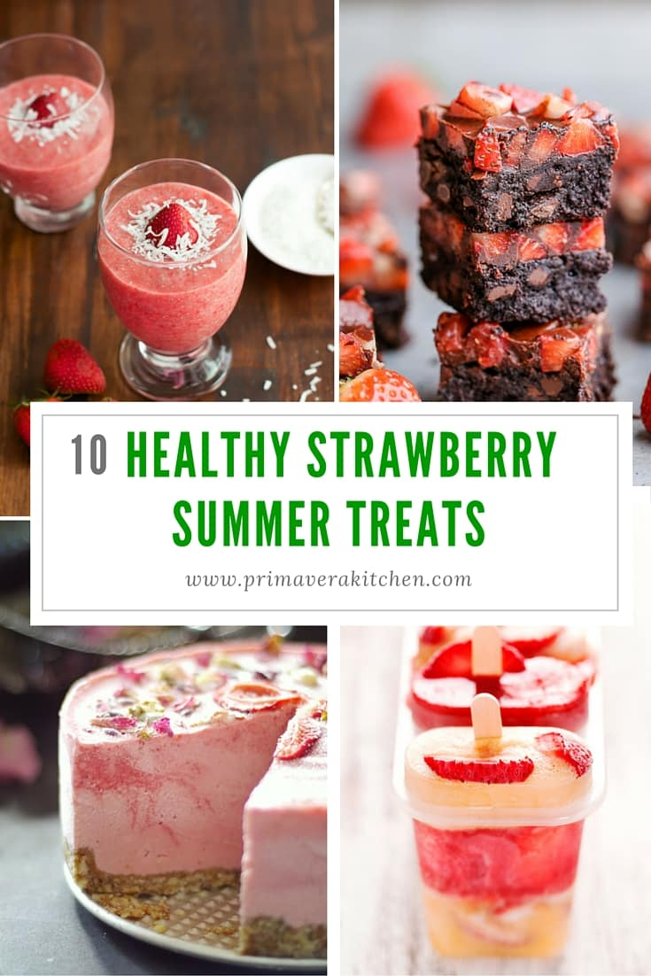 10 Healthy Strawberry Summer Treats - Celebrate summer with these 10 Healthy Strawberry Summer Treats, including strawberry cheese cake, strawberry ice cream, pudding, popsicle, brownie and so on.