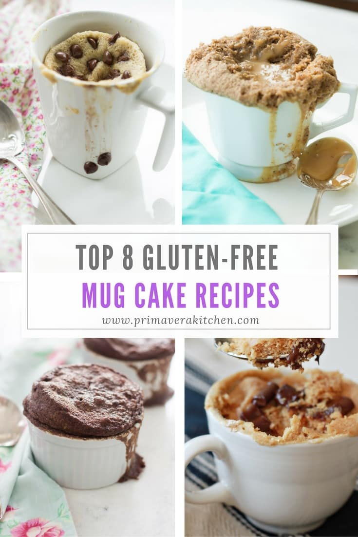 Top 8 Gluten-Free Mug Cake Recipes Primavera Kitchen