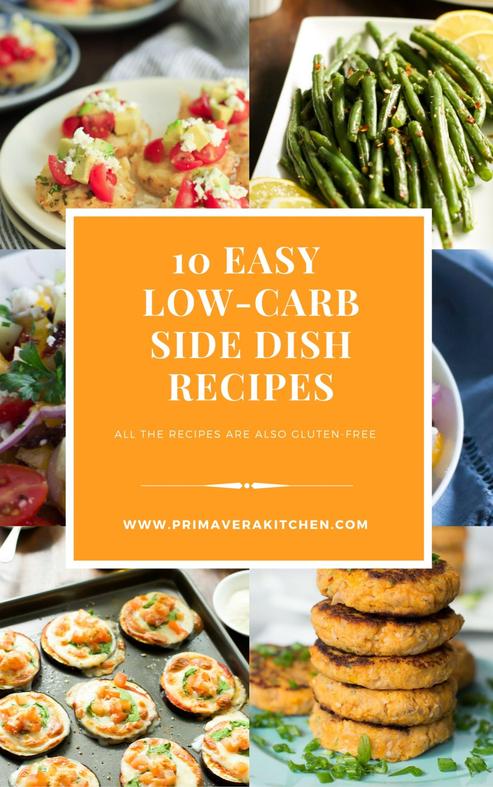 1o easy low-carb side dish recipes - Do you end up eating the same boring side dishes dinner after dinner? What about changing things a little with these 10 Easy Low-Carb Side Dish Recipes? You will love them!