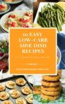 10 Easy Low-Carb Side Dish Recipes