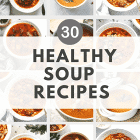 round up image of 30 healthy soups