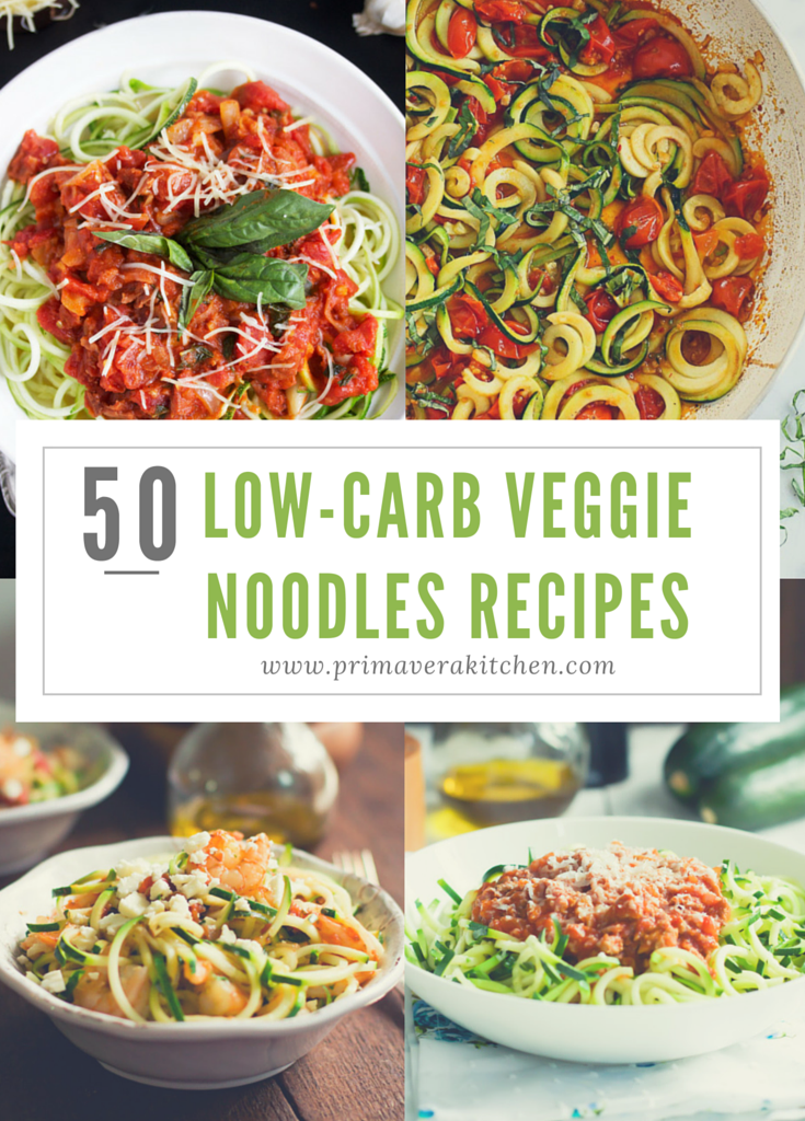 50 Low-Carb Veggie Noodles Recipe Primavera Kitchen