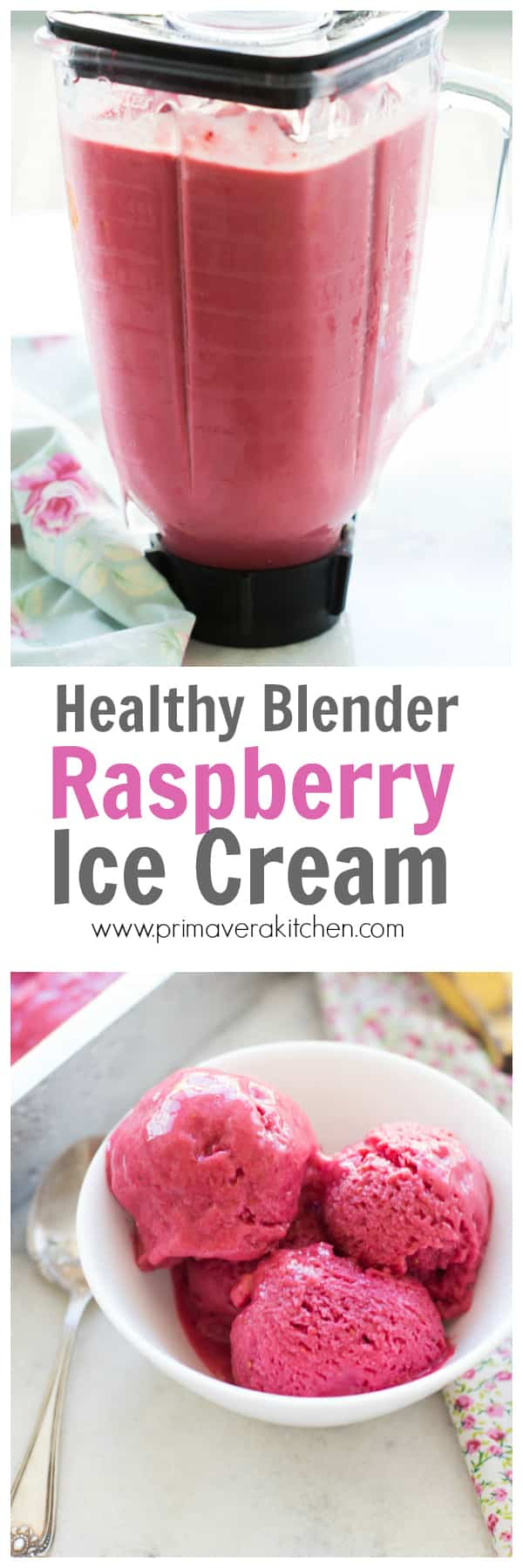 healthy blender raspberry ice cream - primavera kitchen