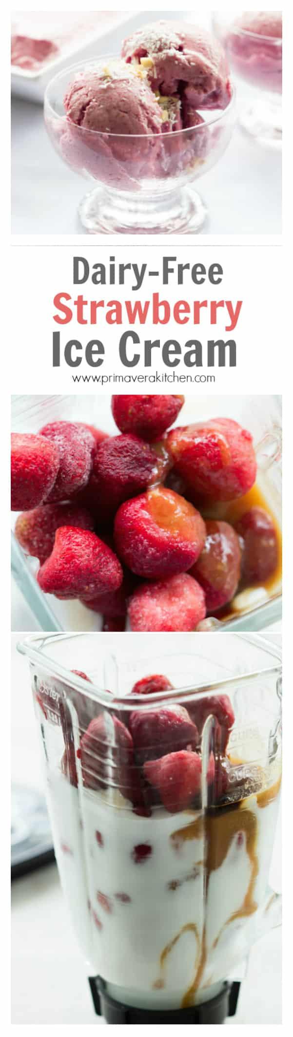 Dairy Free Strawberry Ice Cream Primavera Kitchen