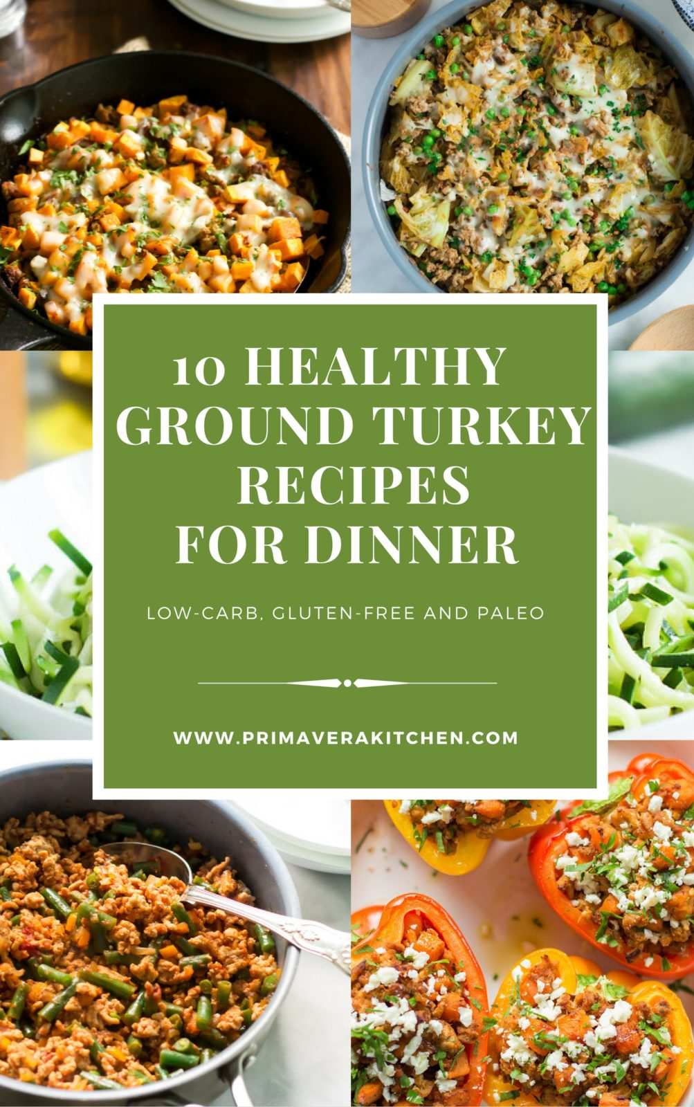 10 Healthy Ground Turkey For Dinner These Recipes Are All Low
