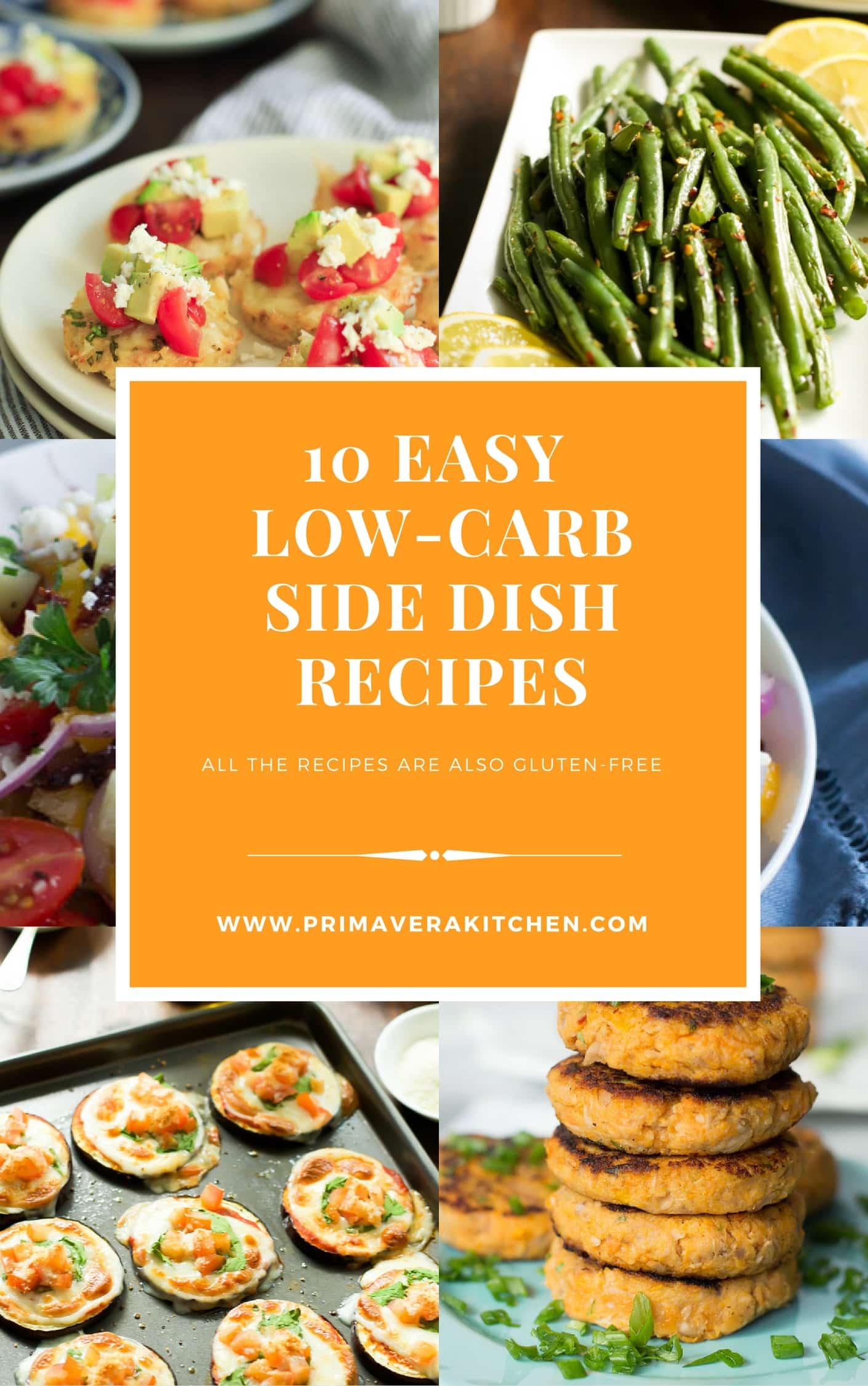 10 Easy Low Carb Side Dish Recipes Primavera Kitchen