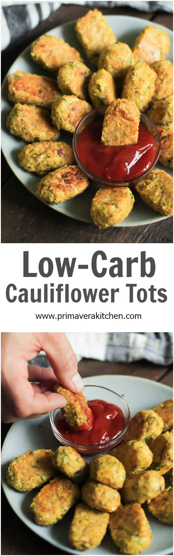 Low-carb cauliflower tots - These Low-carb Cauliflower Tots are the perfect baked afternoon snack because you can eat a dozen of them without feeling guilt.