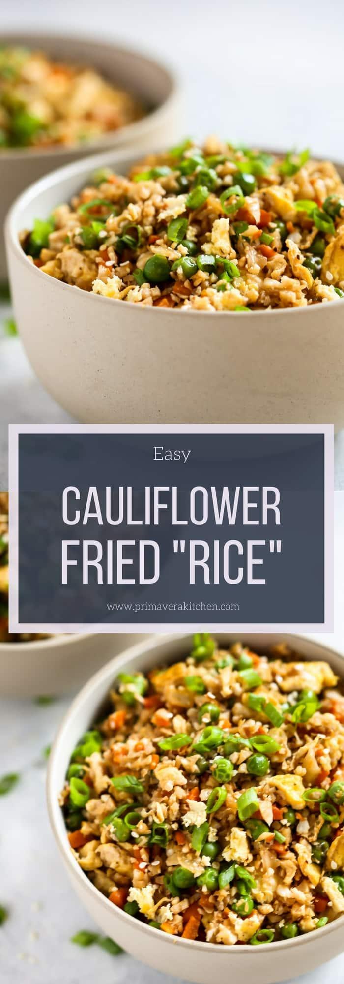 Easy Cauliflower Fried Rice Recipe - Primavera Kitchen
