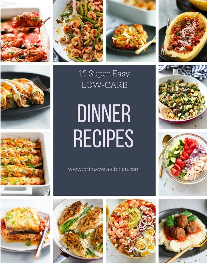 15 super easy low carb dinner recipes primavera kitchen 15 super easy low carb dinner recipes forumfinder Images