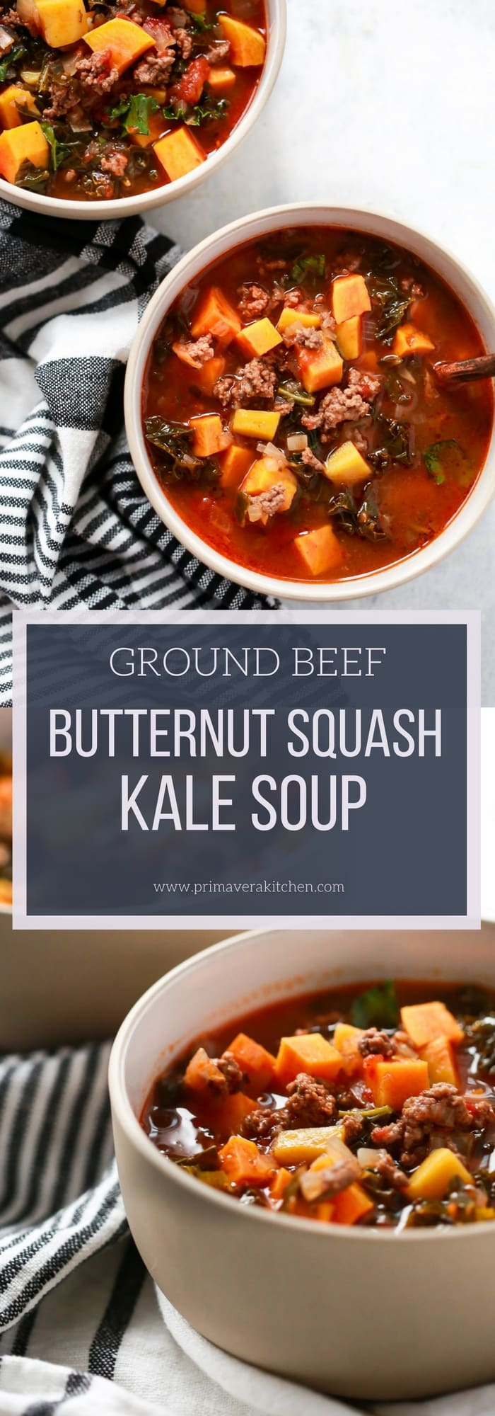 Ground Beef Butternut Squash Kale Soup - Primavera Kitchen
