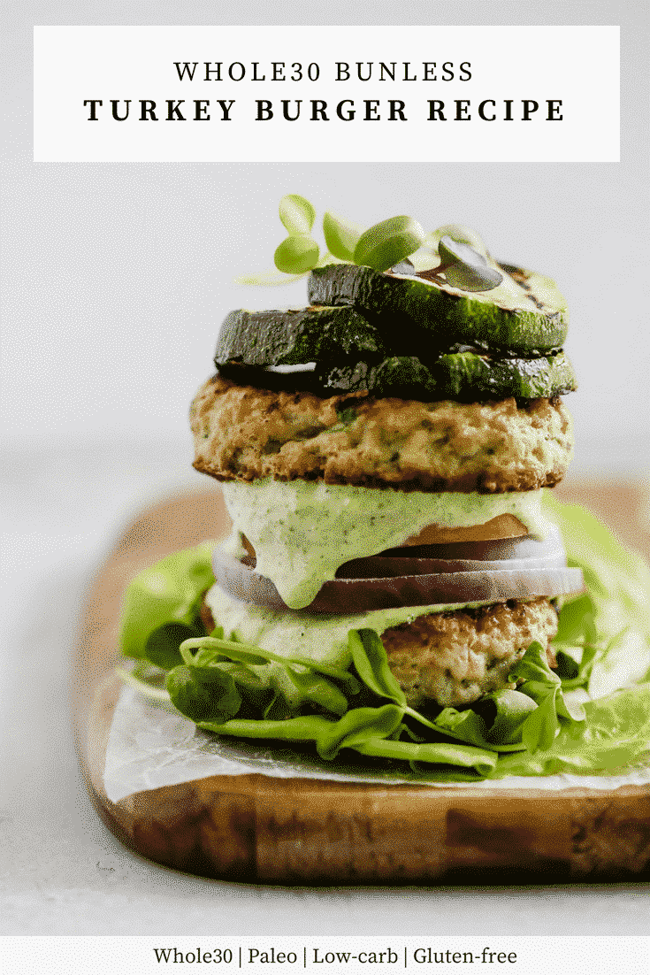 Whole30 Bunless Turkey Burger Recipe - Primavera Kitchen