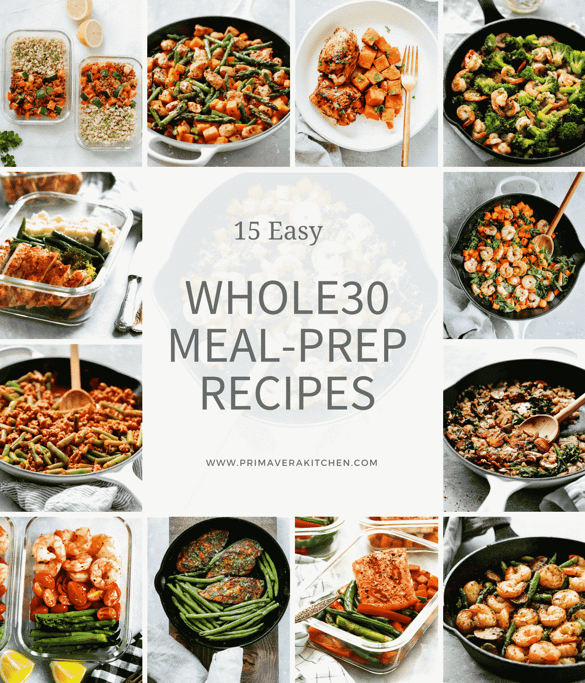 15 Easy Whole30 Meal-Prep Recipes