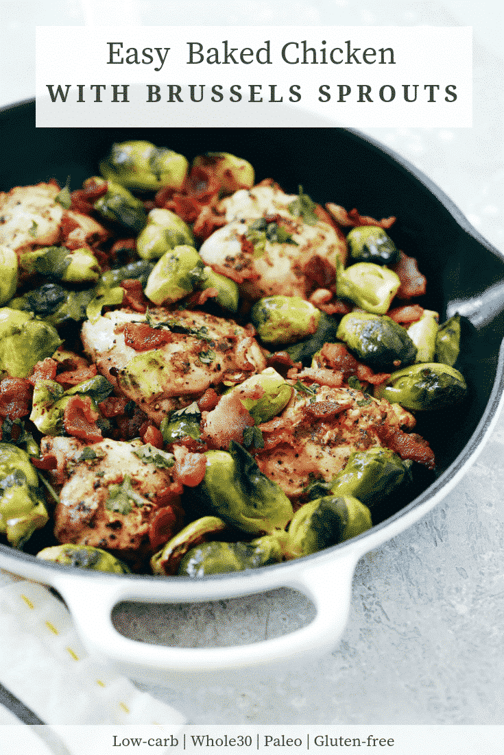 Easy Baked Chicken with Brussels Sprouts with Bacon in a skillet