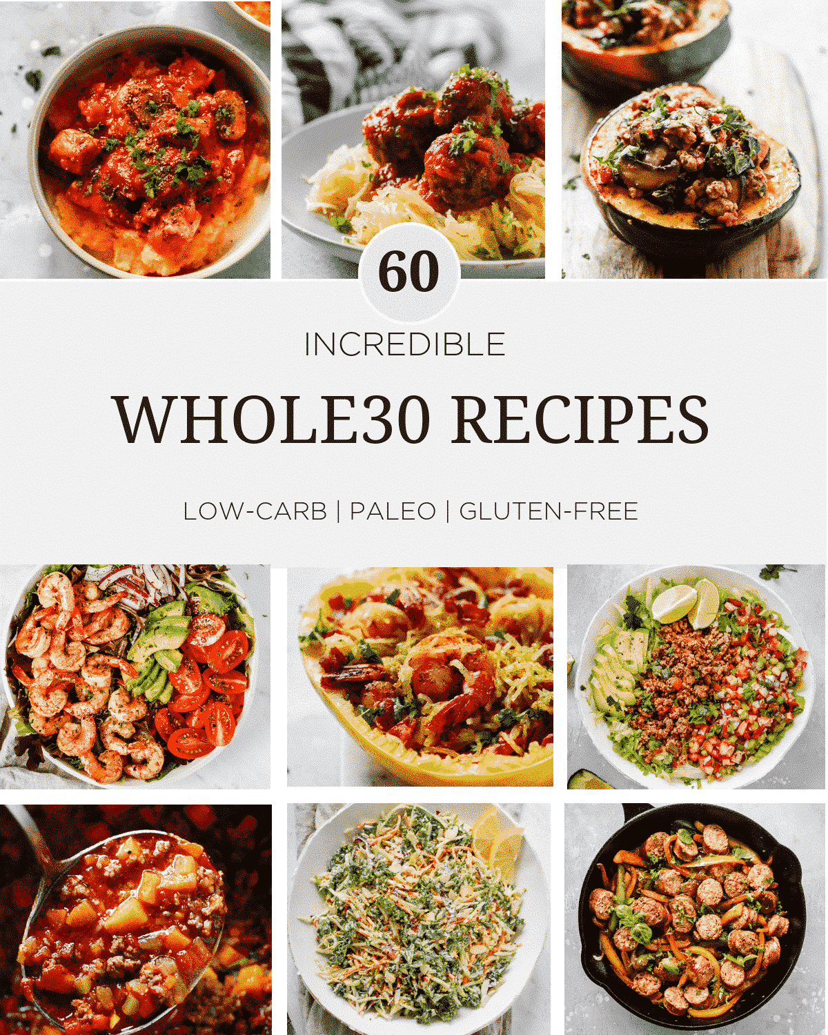 60 Incredible Whole30 Recipes