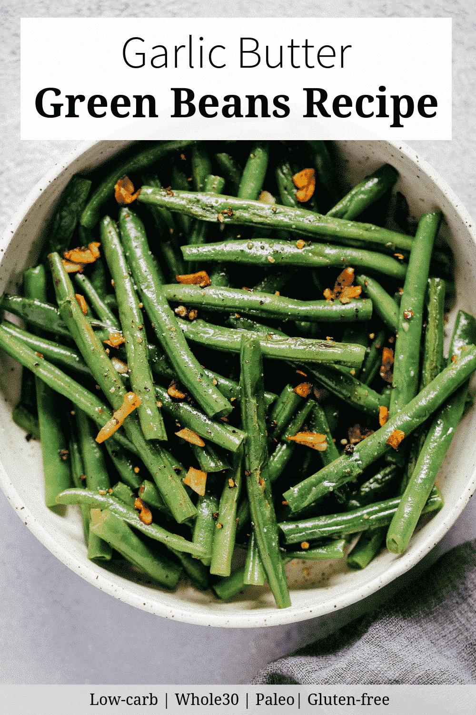 Garlic Butter Green Beans Recipe